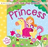 Lift-the-flap Friends Princess