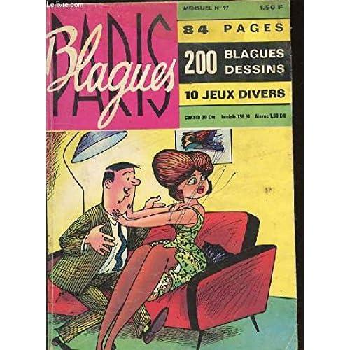 BLAGUES PARIS - MENSUEL N°97 - 84 PAGES DE 200 BLAGUES ET DESSINS - 10 JEUX DIVERS