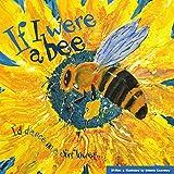 If I Were A Bee