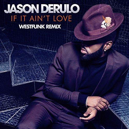 If It Ain't Love (Westfunk Remix)