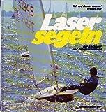 Laser- Segeln für Anfänger und Fortgeschrittene