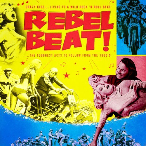 Rebel Beat! The Toughest Acts ...