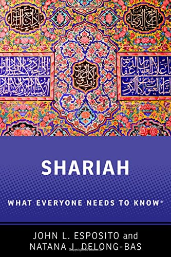 Shariah: What Everyone Needs to Know® por John L. Esposito
