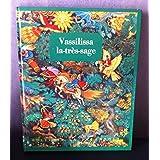 Vassilissa la-très-sage : Contes merveilleux. Traduit du russe par Natha Caputo. Dessins de N. Kotcherguine