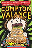 Compton Valance The Most Powerful Boy in the Universe (Compton Valance)