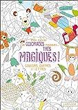 Mon cahier de coloriages magiques très magiques - Couleurs, chiffres et lettres...
