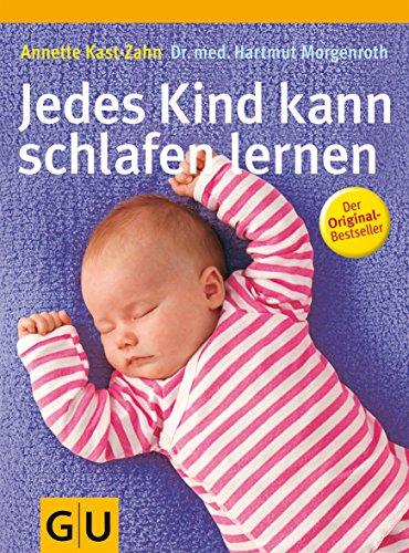 Jedes Kind kann schlafen lernen -