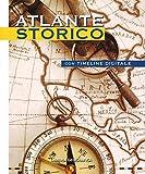 Atlante storico. Con timeline digitale. Con Contenuto digitale per accesso on line