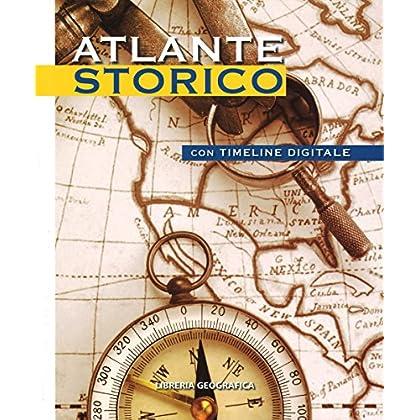 Atlante Storico. Con Timeline Digitale