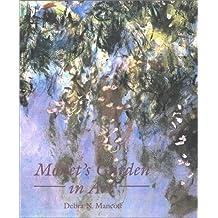 Monet's Garden in Art by Debra N. Mancoff (2001-04-23)