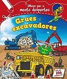 Grues i excavadores (Vox - Infantil / Juvenil - Català - A Partir De 5/6 Anys - Llibres Creatius)