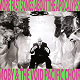 Moby & the Void Pacific Choir: More Fast Songs About the Apocalypse (Audio CD)