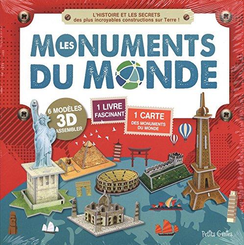 Les monuments du monde : L'histoire et les secrets des plus incroyables constructions sur Terre ! Avec 1 carte géante et 6 modèles 3D à assembler