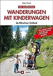 Die schönsten Wanderungen mit Kinderwagen im Münchner Umland