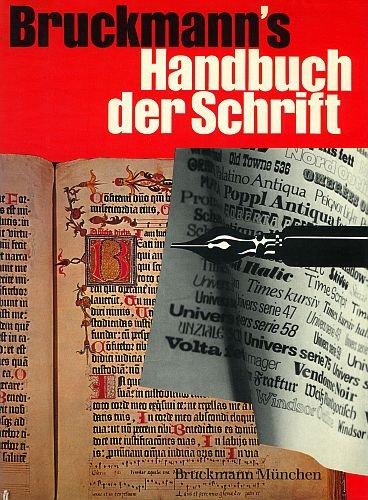 Bruckmann's Hausbuch der Schrift (Illustrierte Ausgabe + Schriftschablone + Div. Beilagen)...