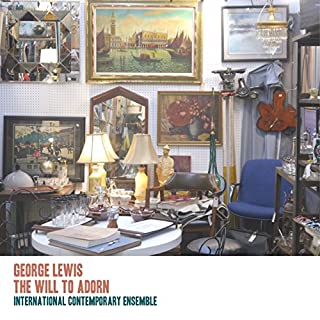 George Lewis: Will to Adorn