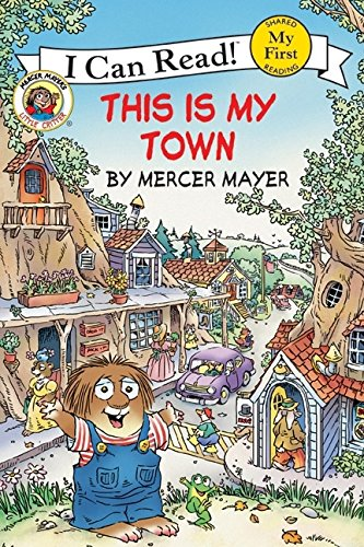 Little Critter: This Is My Town (Little Critter: I Can Read!) por Mercer Mayer