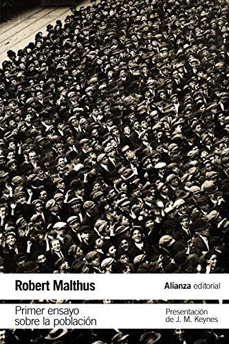 Primer ensayo sobre la población (El Libro De Bolsillo - Ciencias Sociales)