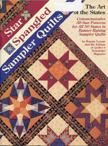 Star Spangled Sampler Quilts: The Art of the States
