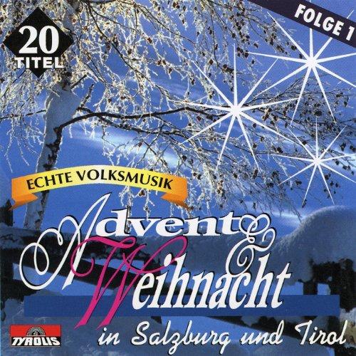 Echte Volksmusik - Advent & We...