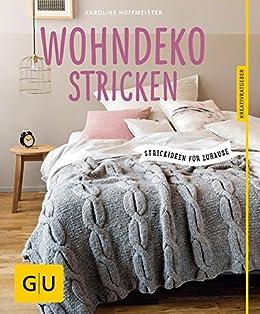 Wohnaccessoires stricken  Wohndeko stricken: So einfach geht's (GU Kreativratgeber) eBook ...