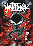 Mutafukaz, Tome 1 - Dark Meat City