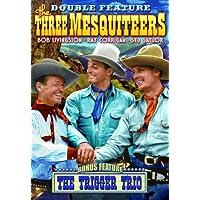 Three Mesquiteers: Three Mesquiteers (1936) / The Trigger Trio (1936) by Robert Livingston