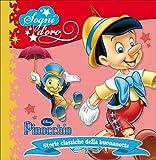 Scarica Libro Pinocchio Sogni d oro Ediz illustrata (PDF,EPUB,MOBI) Online Italiano Gratis