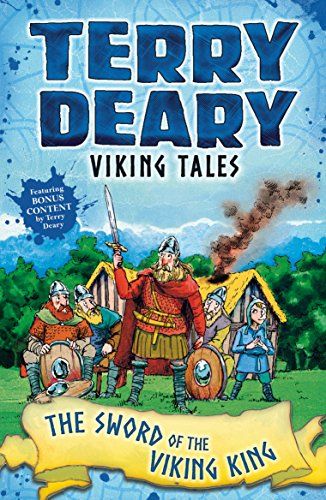 Viking Tales: The Sword of the Viking King by [Deary, Terry]