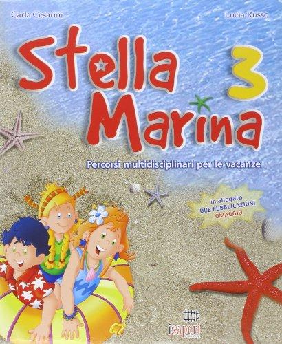 Stella marina. Per la 3 classe elementare