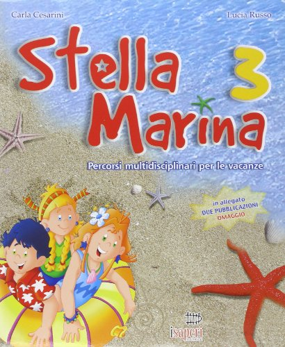 Stella marina. Per la 3ª classe elementare