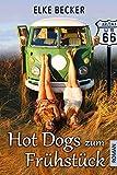 Hot Dogs zum Frühstück von Elke Becker