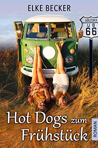 Buchseite und Rezensionen zu 'Hot Dogs zum Frühstück' von Elke Becker