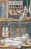 La Médecine de l'Encyclopédie. Entre tradition et modernité...