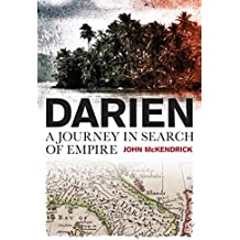 A Darien Journey: In Search of Empire