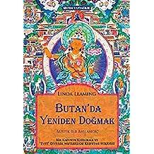 Butan'da Yeniden Doğmak Mistik Bir Başlangıç