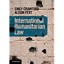 International Humanitarian Law (English Edition)
