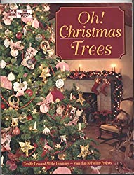 Oh! Christmas Trees