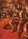 Clichés de Bosnie : Bosanska Slika