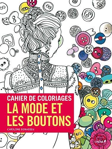 Cahier de coloriage La mode et les boutons