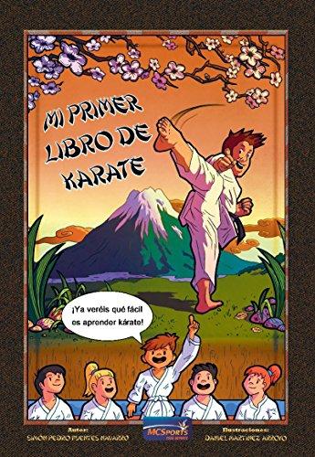 Mi primer libro de karate por Simón Pedro Fuentes Navarro