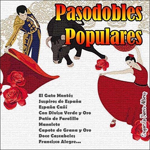 Pasodobles Populares de Orquesta Nuevo Albero en Amazon Music - Amazon.es