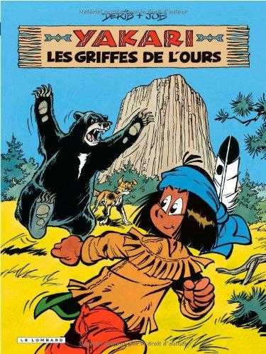 Yakari - tome 32 - Griffes de L'Ours (Les)