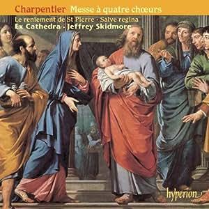 Charpentier: Messe für vier Chöre / Geistliche Musik