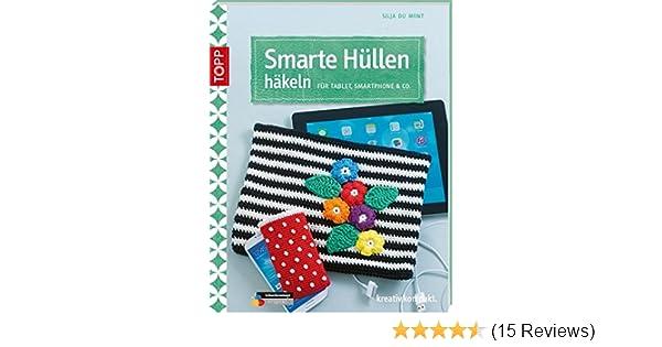 Smarte Hüllen Häkeln Für Tablet Smartphone Co Kreativkompakt