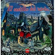 El castillo del miedo (Un Libro Con Pop-ups)