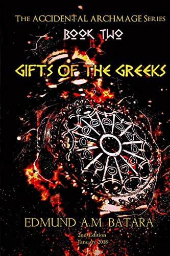 The Accidental Archmage: Book Two - Gifts of the Greeks: Volume 2