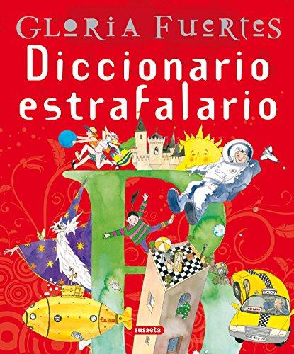 Diccionario Estrafalario Gloria Fuert (Grandes Libros) por Gloria Fuertes