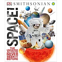 Space!: The Universe as You've Never Seen It Before
