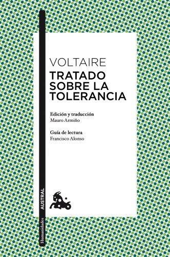 Tratado sobre la tolerancia (Clásica) por Voltaire
